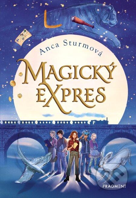 Magický expres - Anca Sturm