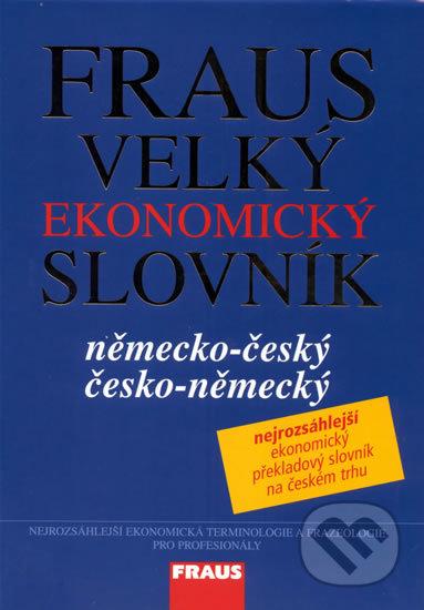 Fraus Velký ekonomický slovník německo-český, česko-německý -