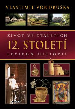 Venirsincontro.it Život ve staletích - 12. století Image