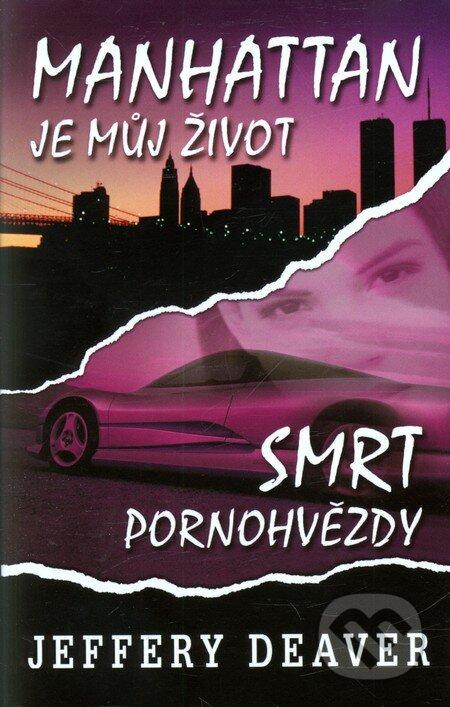 Fatimma.cz Manhattan je můj život - Smrt pornohvězdy Image