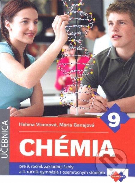 Chémia pre 9. ročník základnej školy a 4. ročník gymnázia s osemročným štúdiom - Kolektív autorov