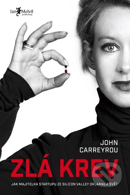 Zlá krev - John Carreyrou