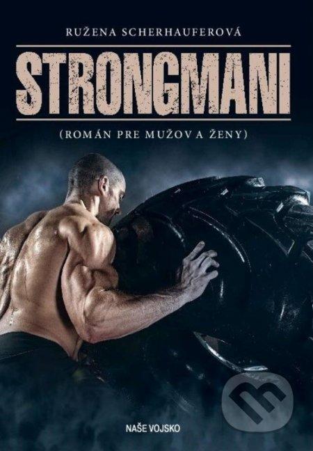 Strongmani - Ružena Scherhauferová