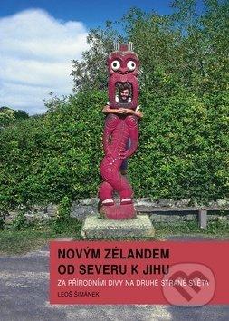 Novým Zélandem od severu k jihu - Leoš Šimánek