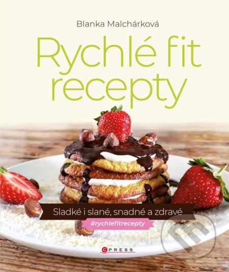 Rychlé fit recepty - Blanka Malchárková