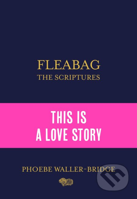 Fleabag: The Scriptures - Phoebe Waller-Bridge