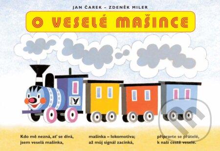 O veselé mašince - Jan Čarek, Zdeněk Miler (ilustrácie)