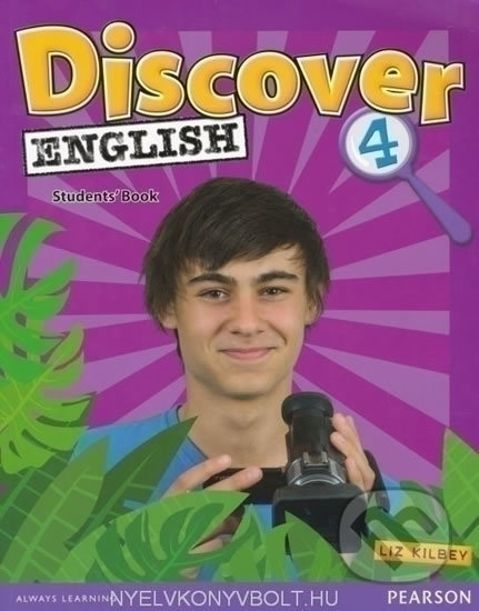 Discover English 4: Students' Book - Liz Kilbey