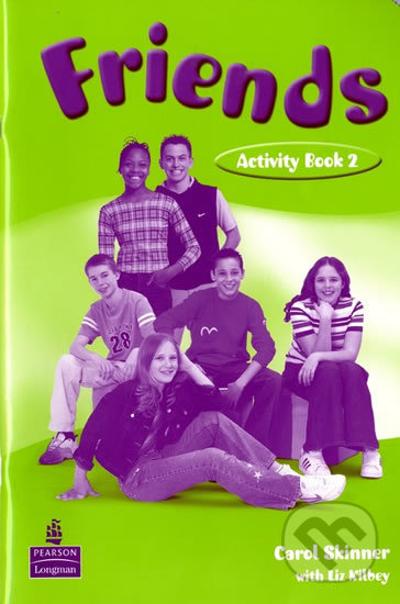 Friends 2 - Activity Book - Liz Kilbey