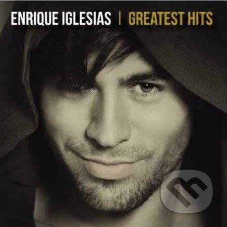 Enrique Iglesias: Greatest Hits - Enrique Iglesias