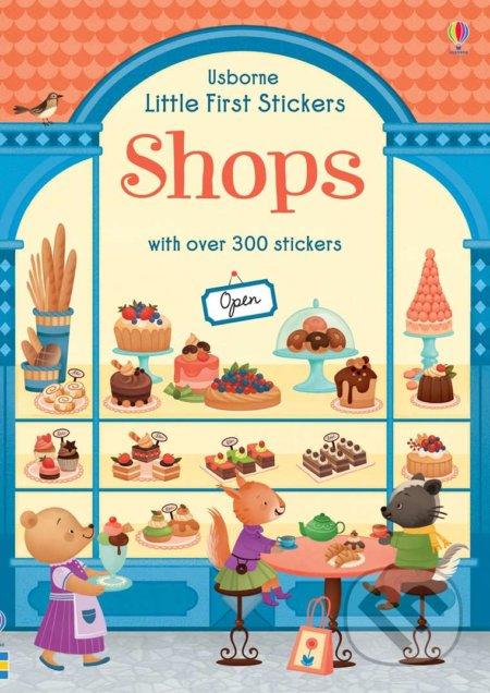 Liitle First Stickers Shop - Abigail Wheatley, Gaia Bordicchia (ilustrácie)