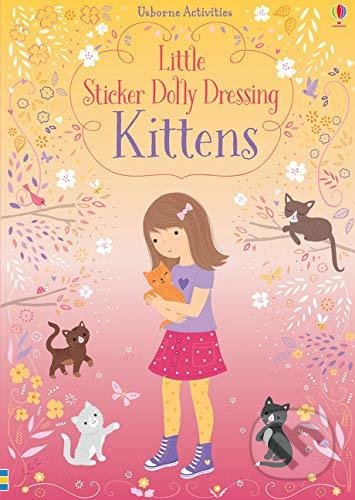 Little Sticker Dolly Dressing Kittens - Fiona Watt