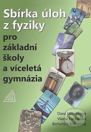 Venirsincontro.it Sbírka úloh z fyziky pro ZŠ a víceletá gymnázia Image