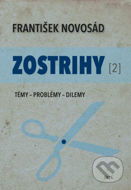 Zostrihy II - IRIS