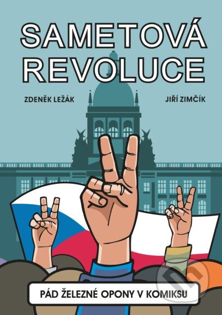 Sametová revoluce - Zdeněk Ležák, Jiří Zimčík (ilustrátor)