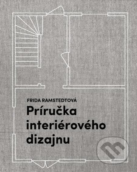 Príručka interiérového dizajnu - Frida Ramstedt