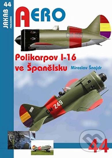 Interdrought2020.com Aero: Polikarpov I-16 ve Španělsku Image