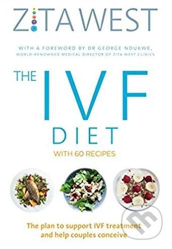 The IVF Diet - Zita West