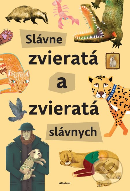 Slávne zvieratá slávnych - Štěpánka Sekaninová