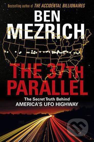 The 37th Parallel - Ben Mezrich