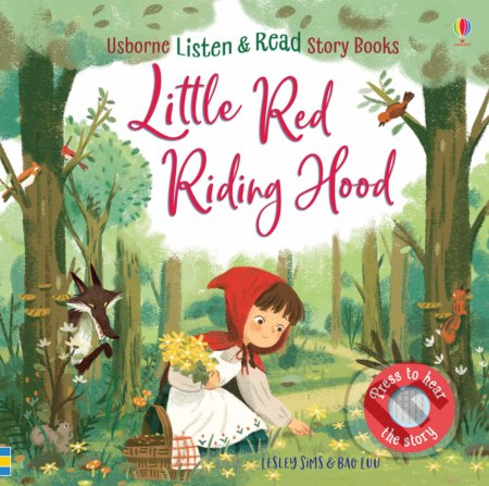 Little Red Riding Hood - Lesley Sims, Bao Luu (ilustrácie)
