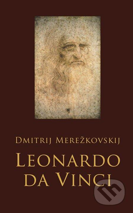 Leonardo da Vinci - Dmitrij Merežkovskij