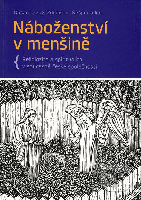 Náboženství v menšině - Dušan Lužný, Zdeněk R. Nešpor a kol.