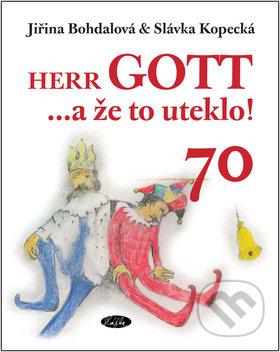 Peticenemocnicesusice.cz Herr GOTT ...a že to uteklo! Image