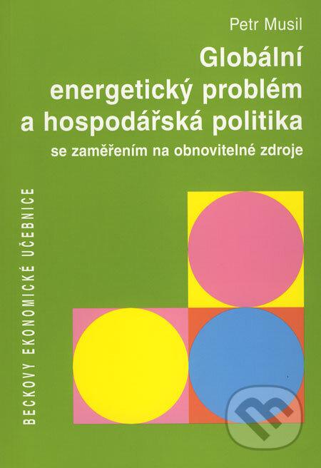 Peticenemocnicesusice.cz Globální energetický problém a hospodářská politika Image