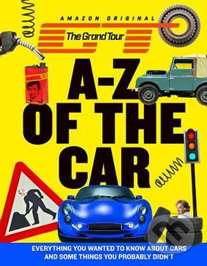 The Grand Tour: A-Z of the Car -