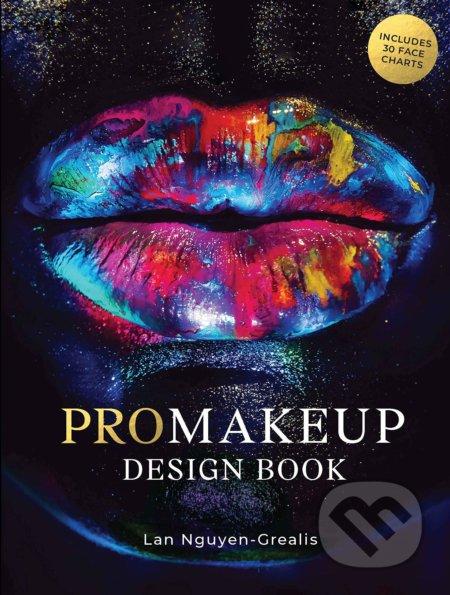 ProMakeup Design Book - Lan Nguyen-Grealis