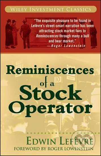 Reminiscences of a Stock Operator - Edwin Lefevre
