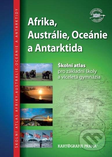 Afrika, Austrálie, Oceánie a Antarktida - Kartografie Praha