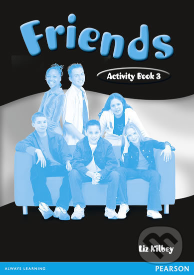 Friends 3 - Activity Book - Liz Kilbey