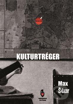 Kulturtréger - Max Ščur