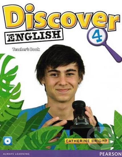 Discover English 4: Teacher's Book - Catherine Bright