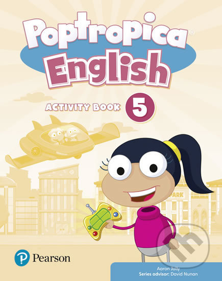 Poptropica English 5: Activity Book - Aaron Jolly