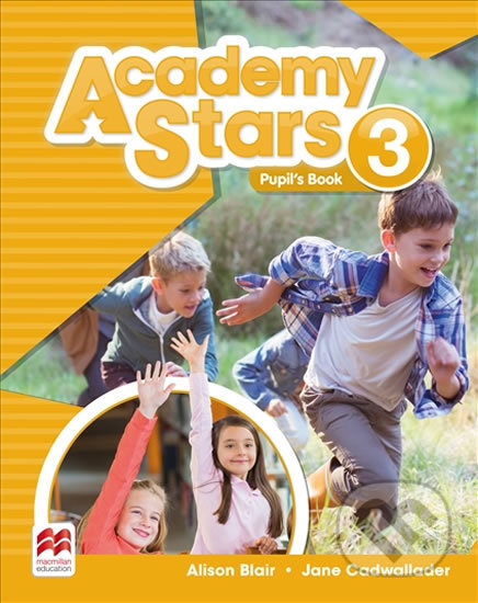 Academy Stars 3 - Pupil's Book - Alison Blair