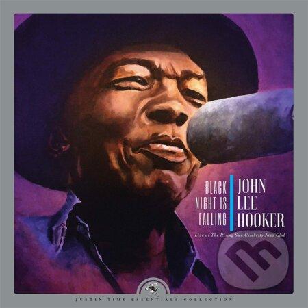 John Lee Hooker: Black Night Is Falling Live At The Rising Sun Celebrity Jazz Club LP - John Lee Hooker