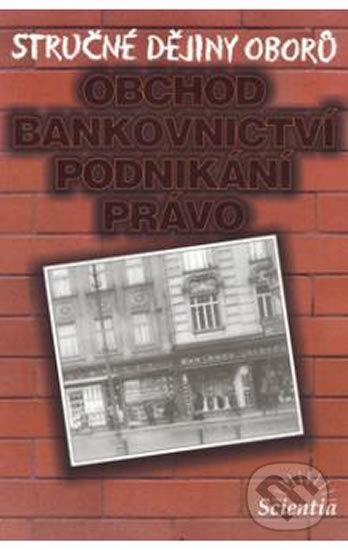 Fatimma.cz Stručné dějiny oborů - Obchod, bankovnictví, podnikání Image