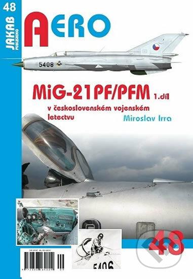 Fatimma.cz Aero: MiG-21PF/PFM v československém vojenském letectvu - 1. díl Image