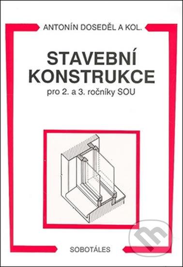 Stavební konstrukce - Antonín Doseděl