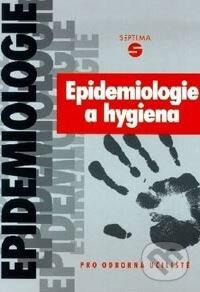 Epidemiologie a hygiena - Eva Dvořáková