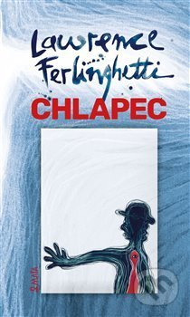Chlapec - Lawrence Ferlinghetti