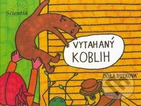 Vytahaný Koblih - Dora Dutková