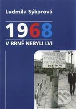 Fatimma.cz 1968 v Brně nebyli lvi Image