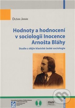 Interdrought2020.com Hodnoty a hodnocení v sociologii Inocence Arnošta Bláhy Image