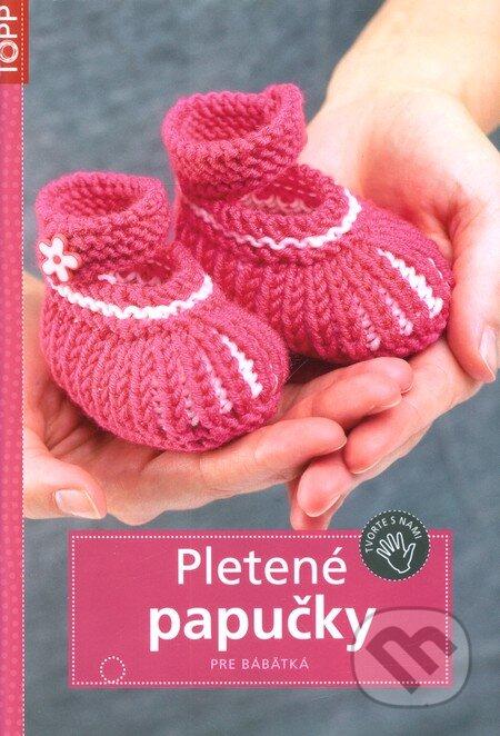 5d1bcde2e Kniha: Pletené papučky pre bábätká (Anagram) | Martinus
