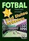 Fatimma.cz Fotbal pod žlutou hvězdou Image