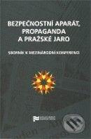 Fatimma.cz Bezpečnostní aparát, propaganda a Pražské jaro Image